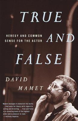 True and False By Mamet, David