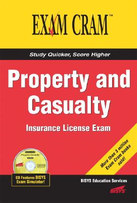 Exam Cram Property And Casualty Insurance License By Riley, Jeff (EDT)