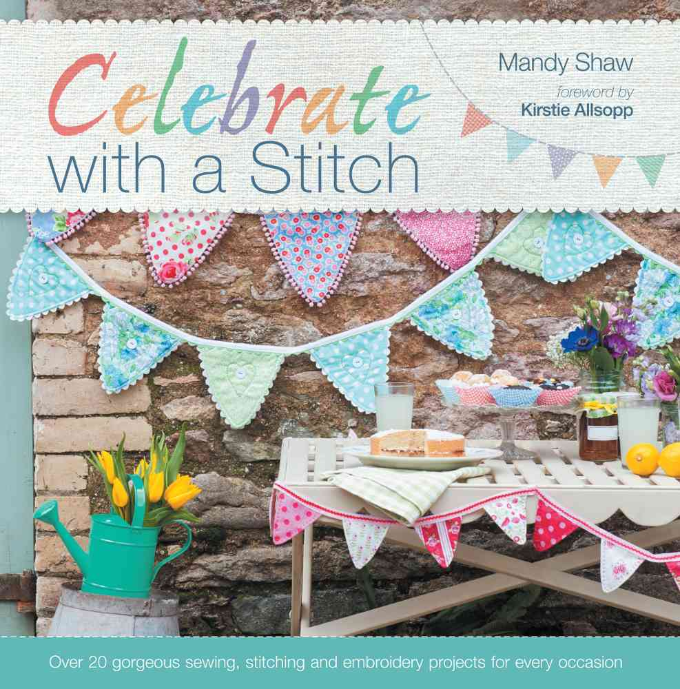 Celebrate With a Stitch By Shaw, Mandy